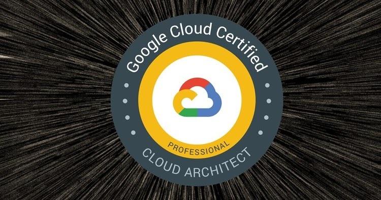Google Certified Professional Cloud Architect Exam